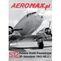 Aeromax nr specjalny 12 Polskie statki powietrzne SP- 1945-48 fotorejestr vol.2