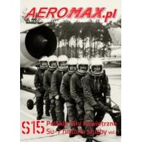 Aeromax nr specjalny 15 Su-7 historia służby vol.1