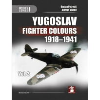 Yugoslav Fighter Colours 1918-1941 vol.2