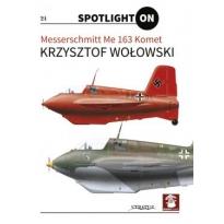 Spotlight ON nr.21 Messerschmitt Me 163 Komet