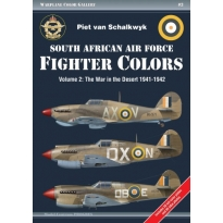 South African Air Force Fighter Colors Volume 2: The War in the Desert 1941-1942