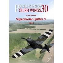 Polish Wings No. 30 Supermarine Spitfire Mk.V vol.2 (z wkładką w j.polskim)