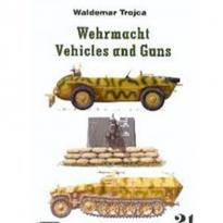 Wermacht Vschicles and Guns